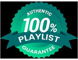 100% Playlist Guarantee